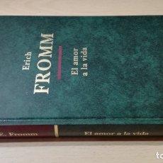 Libros de segunda mano: EL AMOR A LA VIDA - ERICH FROMM - ALTAYA/ 71-72 AB. Lote 176508894