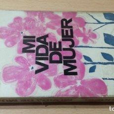 Libros de segunda mano: MI VIDA DE MUJER - PAULA HOESL - HERDER/ 71-72 AB. Lote 176509773