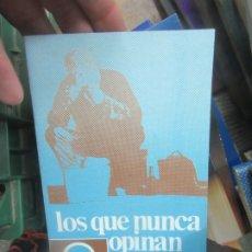 Livres d'occasion: LOS QUE NUNCA OPINAN, FRANCISCO CANDEL. L.9601-506. Lote 176551319