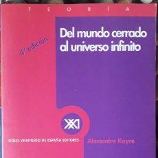 Libros de segunda mano: ALEXANDRE KOYRÉ . DEL MUNDO CERRADO AL UNIVERSO INFINITO. Lote 176561470