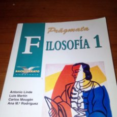Libros de segunda mano: PRÁGMATA .FILOSOFÍA 1. BACHILLERATO ANDALUCÍA . LINDE. MARTIN. C. MOUGÁN. Mª RODRIGUEZ. EST11B1. Lote 176641233