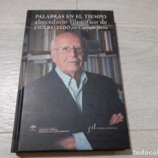 Libros de segunda mano: PALABRAS EN EL TIEMPO ABECEDARIO FILOSÓFICO DE EMILIO LLEDÓ. Lote 177114350