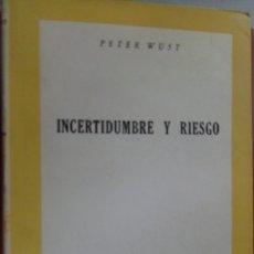 Libros de segunda mano: INCERTIDUMBRE Y RIESGO. PETER WUST. Lote 177131123