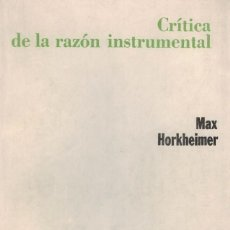 Libri di seconda mano: MAX HORKHEIMER, CRÍTICA DE LA RAZÓN INSTRUMENTAL. Lote 177218092