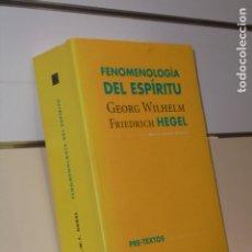 Libros de segunda mano: FENOMENOLOGIA DEL ESPIRITU HEGEL EDICION Y TRADUCCION MANUEL JIMENEZ - PRE-TEXTOS FILOSOFIA. Lote 177420427