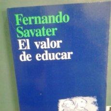 Libros de segunda mano: LMV - EL VALOR DE EDUCAR. FERNANDO SAVATER. Lote 177586599