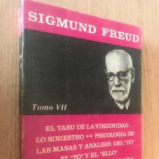 Libros de segunda mano: SIGMUND FREUD - TOMO VII - OBRAS COMPLETAS - 1974. Lote 177724515