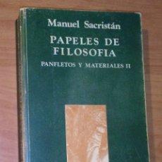 Libros de segunda mano: MANUEL SACRISTÁN - PAPELES DE FILOSOFÍA. PANFLETOS Y MATERIALES, II - ICARIA, 1984. Lote 177762455