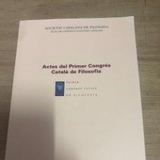 Libros de segunda mano: ACTES DEL PRIMER CONGRÈS CATALA DE FILOSOFÍA. Lote 177823964