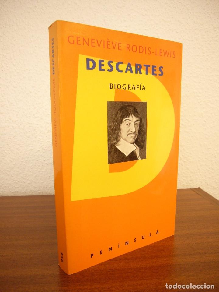 GENEVIÈVE RODIS-LEWIS: DESCARTES. BIOGRAFÍA (PENÍNSULA, 1996) COMO NUEVO. MUY RARO. (Libros de Segunda Mano - Pensamiento - Filosofía)