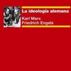 Libros de segunda mano: LA IDEOLOGÍA ALEMANA. - MARX, KARL.. Lote 178015562