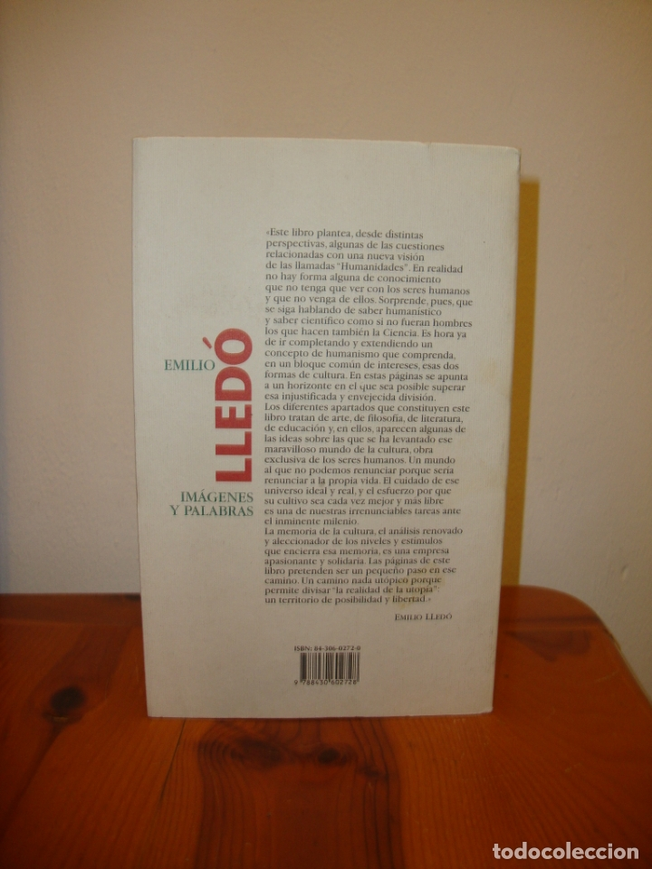 Libros de segunda mano: IMÁGENES Y PALABRAS - EMILIO LLEDÓ - TAURUS, MUY BUEN ESTADO - Foto 3 - 178240083
