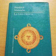 Livres d'occasion: LA GAYA CIENCIA (FRIEDRICH NIETZSCHE) LIBSA. Lote 178274973