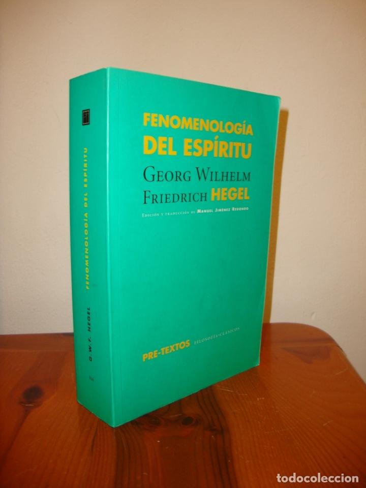 FENOMENOLOGÍA DEL ESPÍRITU - GEORG WILHELM FRIEDRICH HEGEL - PRE-TEXTOS, MUY BUEN ESTADO (Libros de Segunda Mano - Pensamiento - Filosofía)