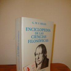 Libros de segunda mano: ENCICLOPEDIA DE LAS CIENCIAS FILOSÓFICAS - G. W. F. HEGEL - ALIANZA EDITORIAL. Lote 178625206