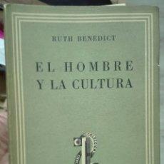 Livres d'occasion: RUTH BENEDICT. EL HOMBRE Y LA CULTURA. 1944. Lote 178628091