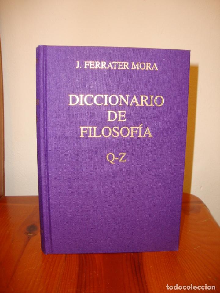 Libros de segunda mano: DICCIONARIO DE FILOSOFÍA. TOMO II,III Y IV. FERRATER MORA - CÍRCULO DE LECTORES, ENCUAD. EN TELA - Foto 6 - 178735250
