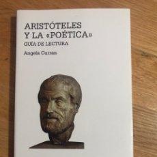 Libri di seconda mano: ARISTÓTELES Y LA POÉTICA ANGELA CURRAN. Lote 178739252