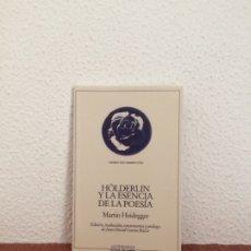 Libros de segunda mano: HÖLDERLIN Y LA ESENCIA DE LA POESÍA - MARTIN HEIDEGGER - ANTHROPOS. Lote 178924775