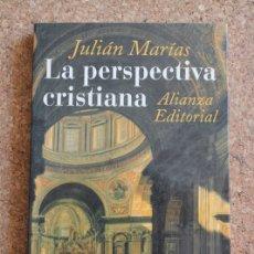 Libros de segunda mano: LA PERSPECTIVA CRISTIANA. MARÍAS (JULIÁN) MADRID, ALIANZA, 1999.. Lote 178960028