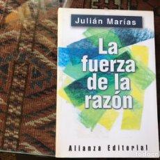 Libros de segunda mano: LA FUERZA DE LA RAZÓN. JULIÁN MARÍAS. BUEN ESTADO. Lote 178991915