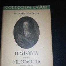Libros de segunda mano: ERNST VON ASTER, HISTORIA DE LA FILOSOFÍA. Lote 179208352