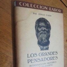 Libros de segunda mano: LOS GRANDES PENSADORES, JONAS COHN. Lote 179210355