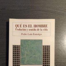 Libros de segunda mano: QUÉ ES EL HOMBRE. EVOLUCIÓN Y SENTIDO DE LA VIDA PEDRO LAÍN ENTRALGO. NOVEL / JOVELLANOS. Lote 179548365