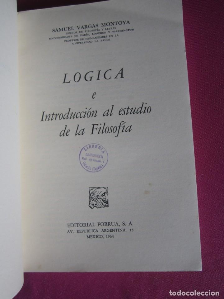 Libros de segunda mano: LOGICA E INTRODUCCION AL ESTUDIO DE LA FILOSOFIA EDICION DE 2000 EJEMPLARES - Foto 2 - 179956421