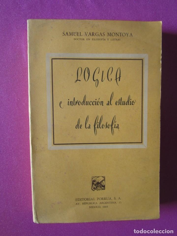 Libros de segunda mano: LOGICA E INTRODUCCION AL ESTUDIO DE LA FILOSOFIA EDICION DE 2000 EJEMPLARES - Foto 3 - 179956421