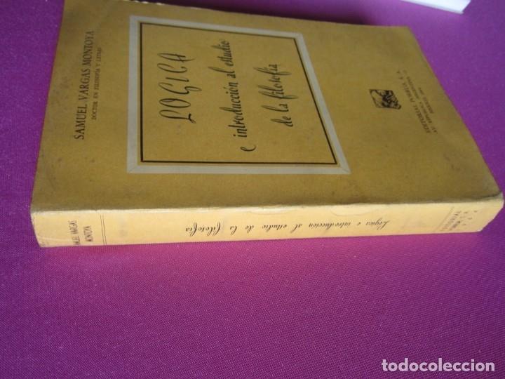 Libros de segunda mano: LOGICA E INTRODUCCION AL ESTUDIO DE LA FILOSOFIA EDICION DE 2000 EJEMPLARES - Foto 4 - 179956421