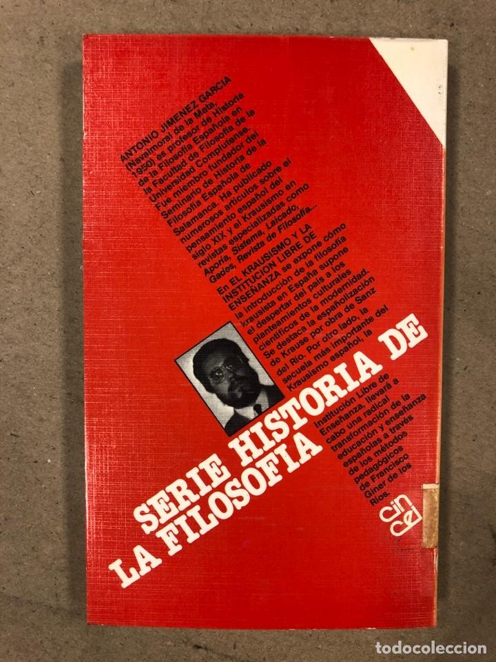 Libros de segunda mano: EL KRAUSISMO Y LA INSTITUCIÓN LIBRE DE ENSEÑANZA. A. JIMÉNEZ GARCÍA. SERIE HISTORIA DE LA FILOSOFÍA - Foto 5 - 180029436