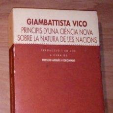 Libros de segunda mano: GIAMBATTISTA VICO - PRINCIPIS D'UNA CIÈNCIA NOVA SOBRE LA NATURA DE LES NACIONS. Lote 179551140