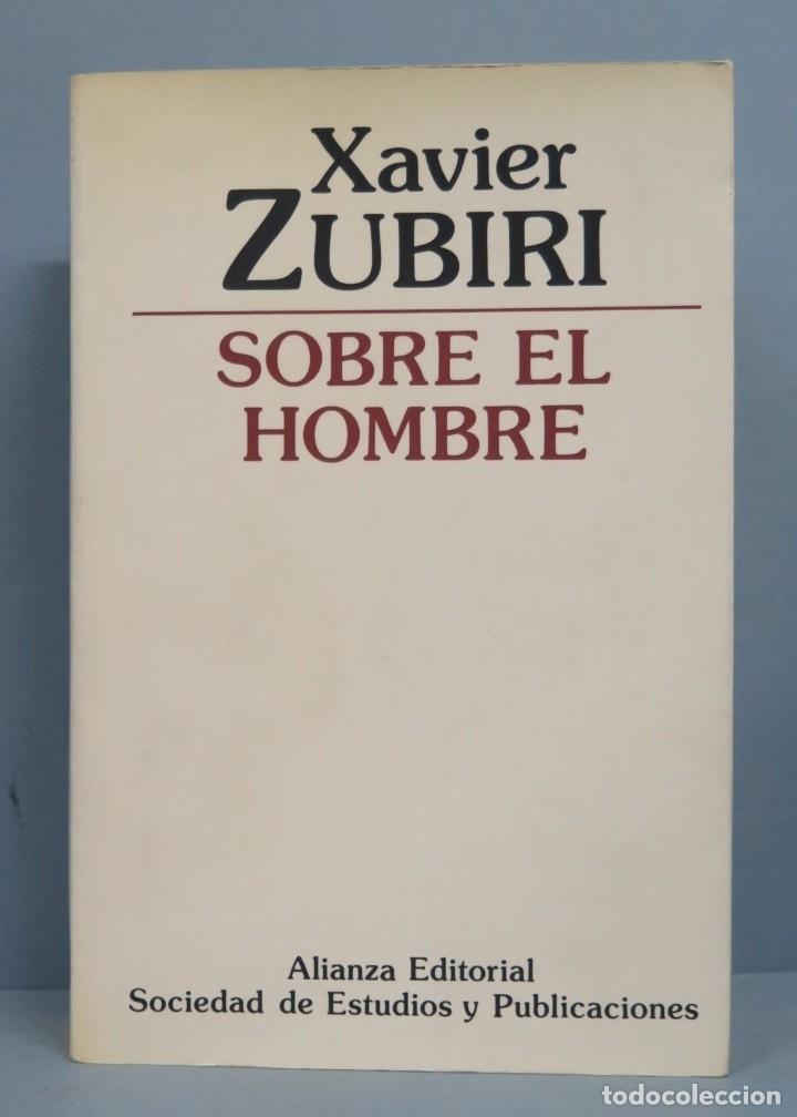 SOBRE EL HOMBRE. ZUBIRI (Libros de Segunda Mano - Pensamiento - Filosofía)