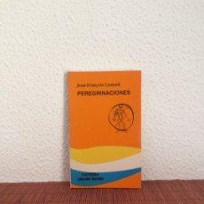 Libros de segunda mano: PEREGRINACIONES. LEY, FORMA Y ACONTECIMIENTOS - JEAN FRANÇOIS LYOTARD - CÁTEDRA. Lote 180116855