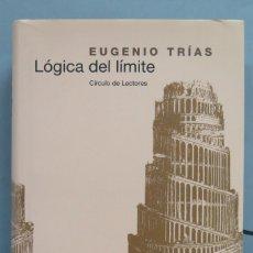 Livres d'occasion: LOGICA DEL LIMITE. EUGENIO TRIAS. Lote 180126843