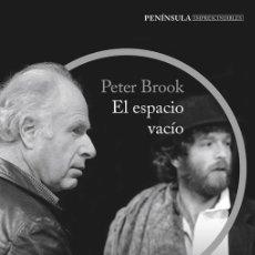 Libros de segunda mano: EL ESPACIO VACÍO. - BROOK, PETER.. Lote 180214005