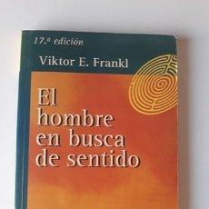 Libros de segunda mano: EL HOMBRE EN BUSCA DE SENTIDO - VÍCTOR E. FRANKL. Lote 180271980