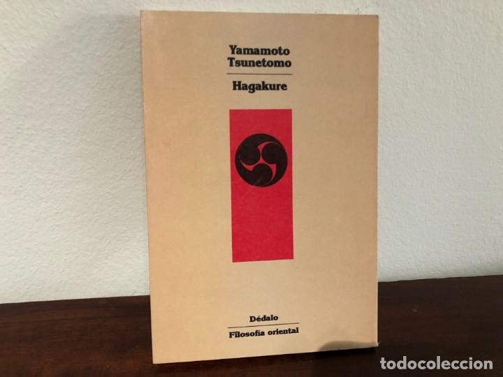 HAGAKURE. EL LIBRO DE LOS SAMURAIS. YAMAMOTO TSUNETOMO. EDITORIAL DÉDALO. FILOSOFIA ORIENTAL . JAPON (Libros de Segunda Mano - Pensamiento - Filosofía)