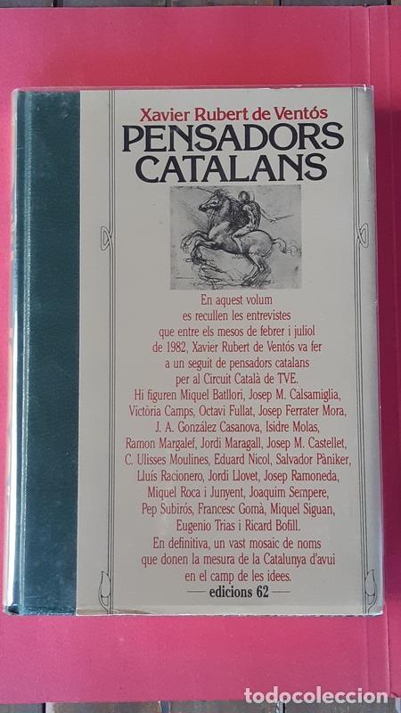 PENSADORS CATALANS - XAVIER RUBERT DE VENTO?S - EDICIONS 62 1987 (Libros de Segunda Mano - Pensamiento - Filosofía)