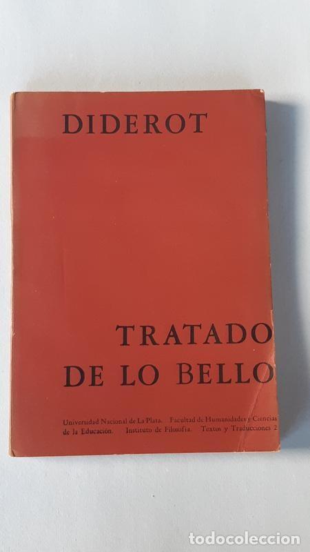TRATADO DE LO BELLO - DENIS DIDEROT - UNIVERSIDAD NACIONAL DE LA PLATA 1962 (Libros de Segunda Mano - Pensamiento - Filosofía)
