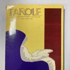 Libros de segunda mano: PAROLE. REVISTA DE CREACION LITERARIA Y DE FILOLOGIA. Nº 1. MADRID, 1988. PAGS: 202.. Lote 180339597