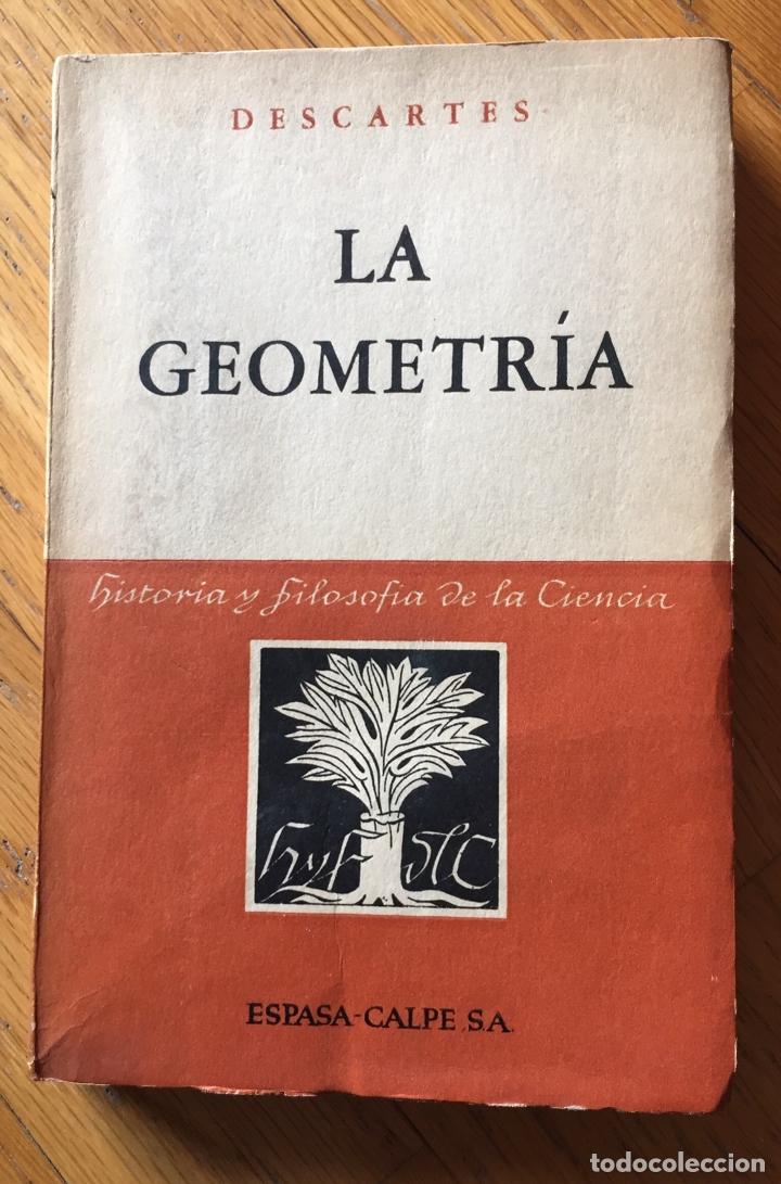 LA GEOMETRIA, DESCARTES (Libros de Segunda Mano - Pensamiento - Filosofía)