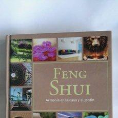Libros de segunda mano: FENG SHUI ARMONÍA EN LA CASA Y EL JARDÍN. Lote 180436753