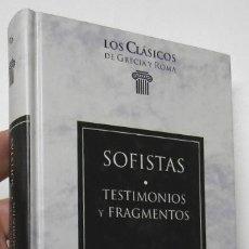 Libros de segunda mano: TESTIMONIOS Y FRAGMENTOS - SOFISTAS. Lote 180449031