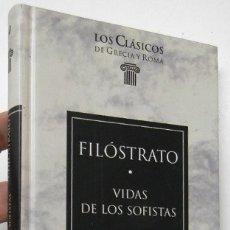 Libros de segunda mano: VIDA DE LOS SOFISTAS - FILÓSTRATO. Lote 180449540