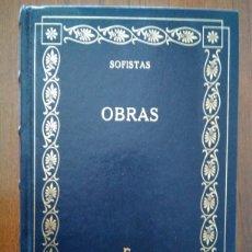 Libros de segunda mano: SOFISTAS - GREDOS - PROTÁGORAS, JENÍADES, GEORGIAS, LICOFRÓN, PRÓDICO, TRASÍMACO, HIPIAS, ALIFONTE. Lote 180460736