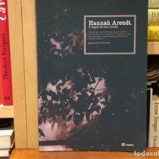 Libros de segunda mano: HANNA ARENDT. EL LEGADO DE UNA MIRADA. VV.AA. EDITORIAL SEQUITUR. POLÍTICA. PENSAMIENTO. . Lote 180502145