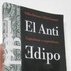 Libros de segunda mano: EL ANTI EDIPO - GILLES DELEUZE, FÉLIX GUATTARI. Lote 176403813