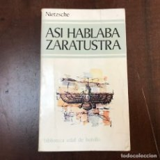 Libros de segunda mano: ASÍ HABLABA ZARATUSTRA - FRIEDRICH NIETZSCHE. Lote 180907481